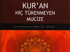 <center><b><h3>Kur'an Hiç Tükenmeyen Mucize</center></b></h3>
