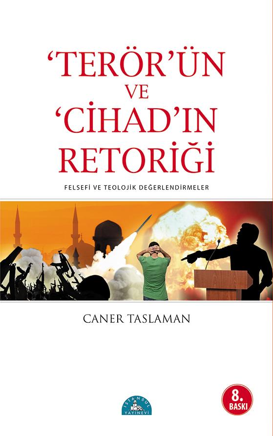 Terörün Cihad'ın Retoriği A.Ş.