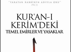 <center><b><h3>Kur'an-ı Kerim'deki Temel Emirler ve Yasaklar</center></b></h3>