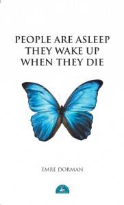 Emre Dorman'ın ingilizce People Are Asleep The Wake Up When They Die kitabı