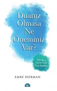 emre Dorman'ın duanız olmasa ne öneminiz var kitabı