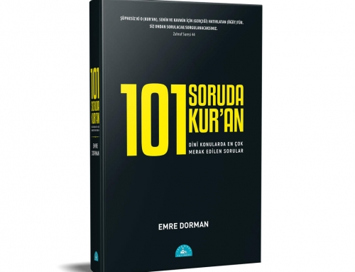 Emre Dorman'ın Yeni Kitabı: 101 Soruda Kur'an
